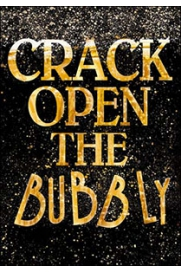 Crack open the bubbly